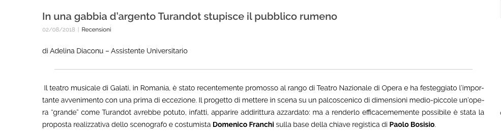 """""""In una gabbia d'argento Turandot stupisce il pubblico rumeno"""" di Adelina Diaconu"""